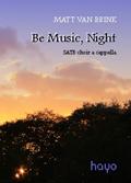 Be Music, Night